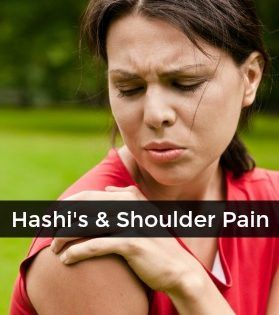 Hashimoto-s-And-Shoulder-Pain (ouch!)  it's not just frozen shoulder!