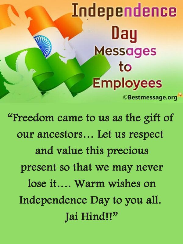 Independence Day Messages to Employees Independence day