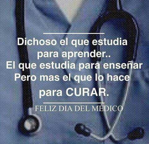 Feliz Dia Del Medico 27 Oct Amor Pinterest Medicine