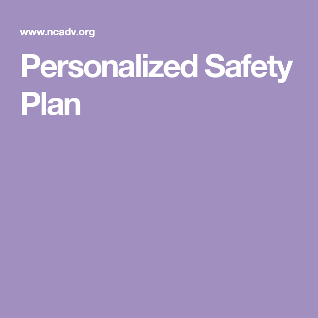 Personalized Safety Plan  Domestic Violence Awareness