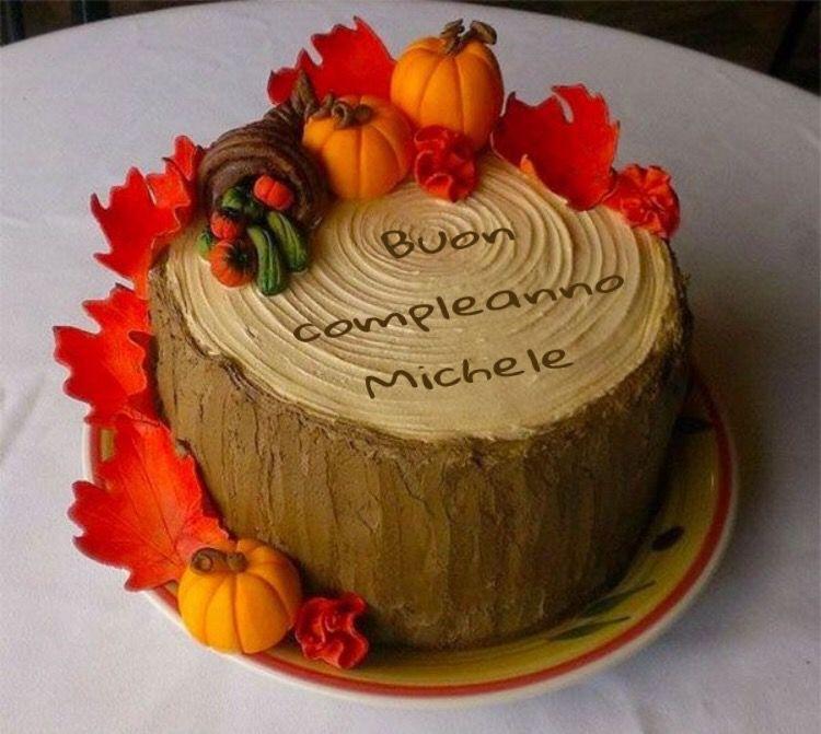 Buon Compleanno Michele Buon Compleanno Compleanno E