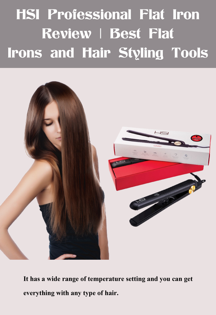 HSI Professional Flat Iron Review | Professional flat irons