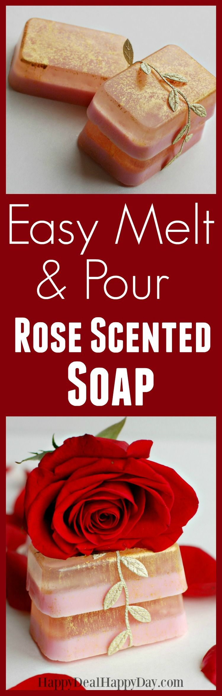 Easy Melt & Pour Soap Recipes Rose Soap with Glycerin