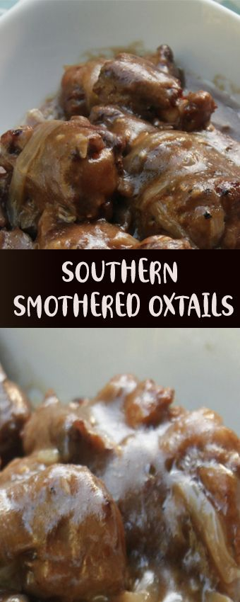 Photo of Southern Smothered Oxtails #slowcooker