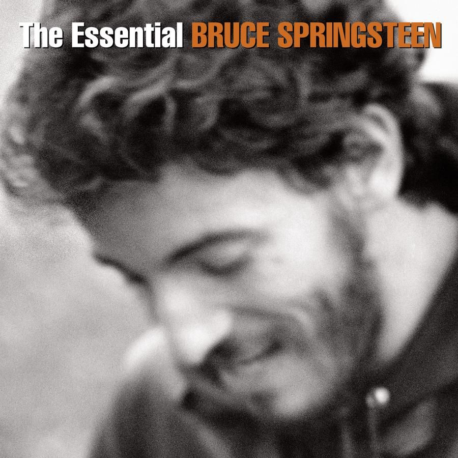 The Essential Bruce Springsteen Theessential Bruce Springsteen Bruce Springsteen Albums Bruce Springsteen Songs