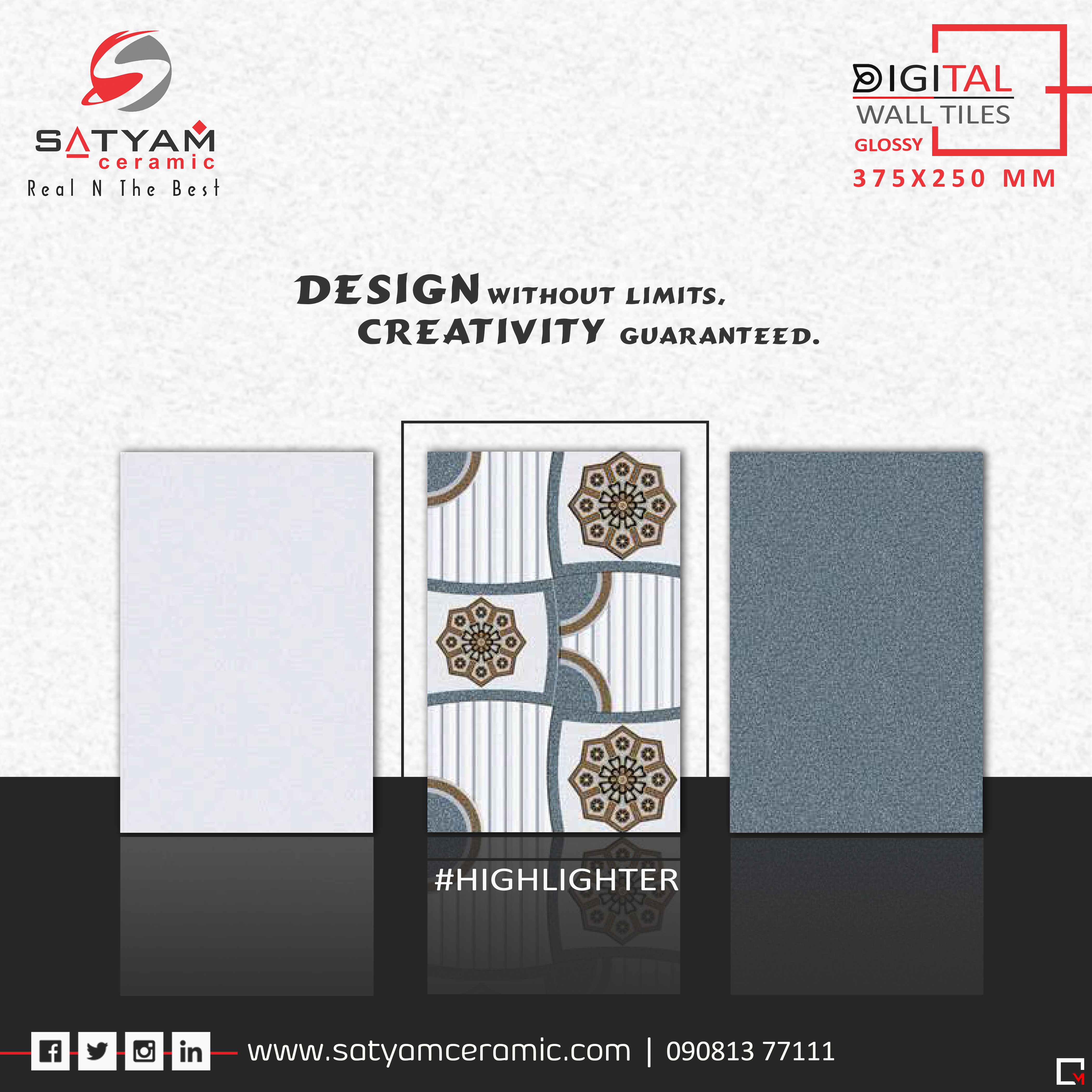 Design Without Limits Creativity Guaranteed Satyamceramic Walltiles Digitaltiles Kitchentiles Bathroomtiles Living Room Tiles Wall Tiles Room Tiles