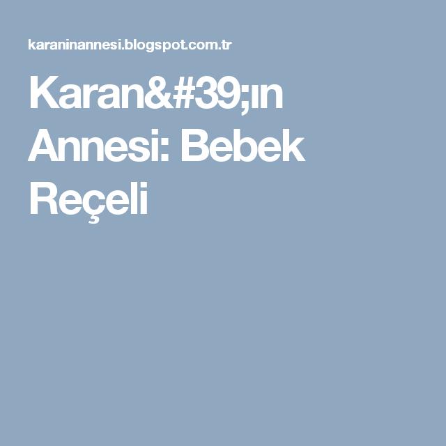 Karan'ın Annesi: Bebek Reçeli