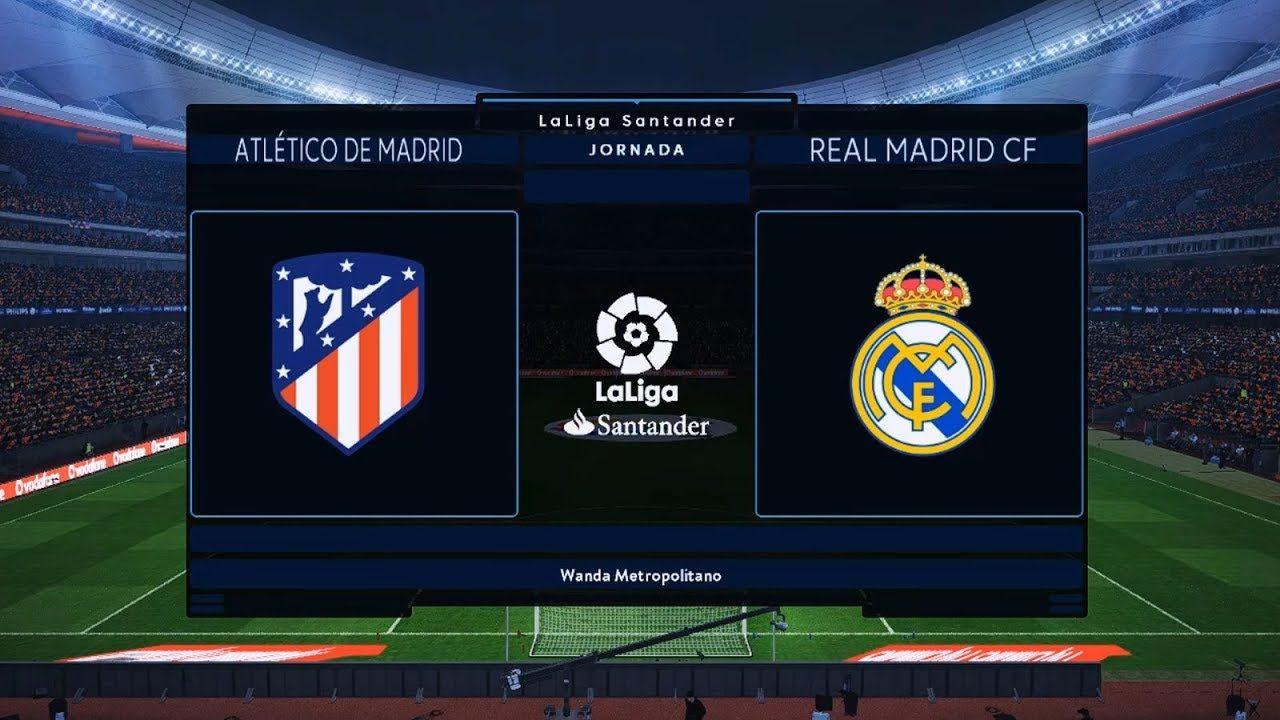 Madrid Derby Match Atletico Madrid Vs Real Madrid Pes 2019 Converted Madrid Derby Real Madrid Atletico Madrid