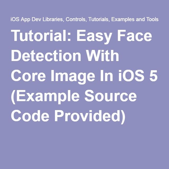 Tutorial: Easy Face Detection With Core Image In iOS 5