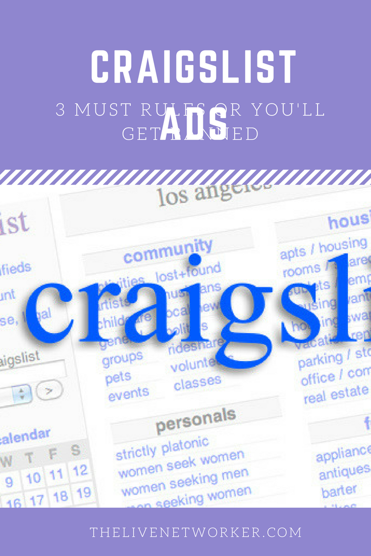 How To Place An Ad On Craigslist >> You Will Get Banned On Craigslist If You Don T Use These 3 Rules I