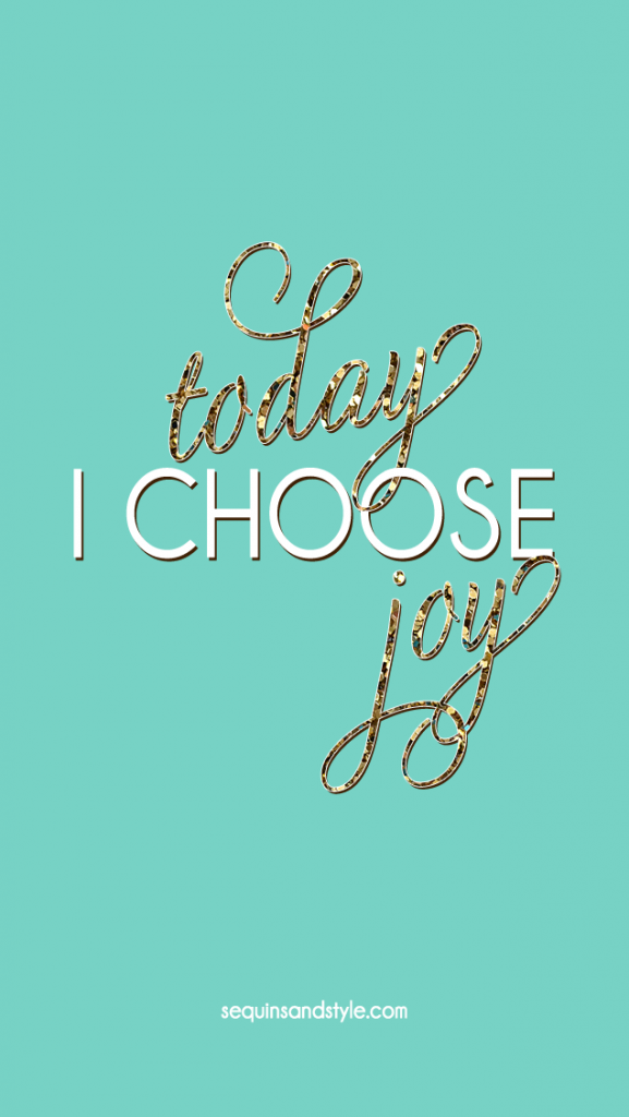 Emerald glitter Today I Choose Joy iphone phone wallpaper