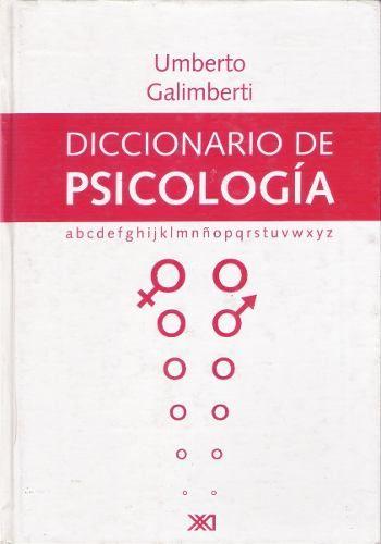 Diccionario De Psicología Umberto Galimberti 3 900 00 Psicologia Libros De Psicología Libros
