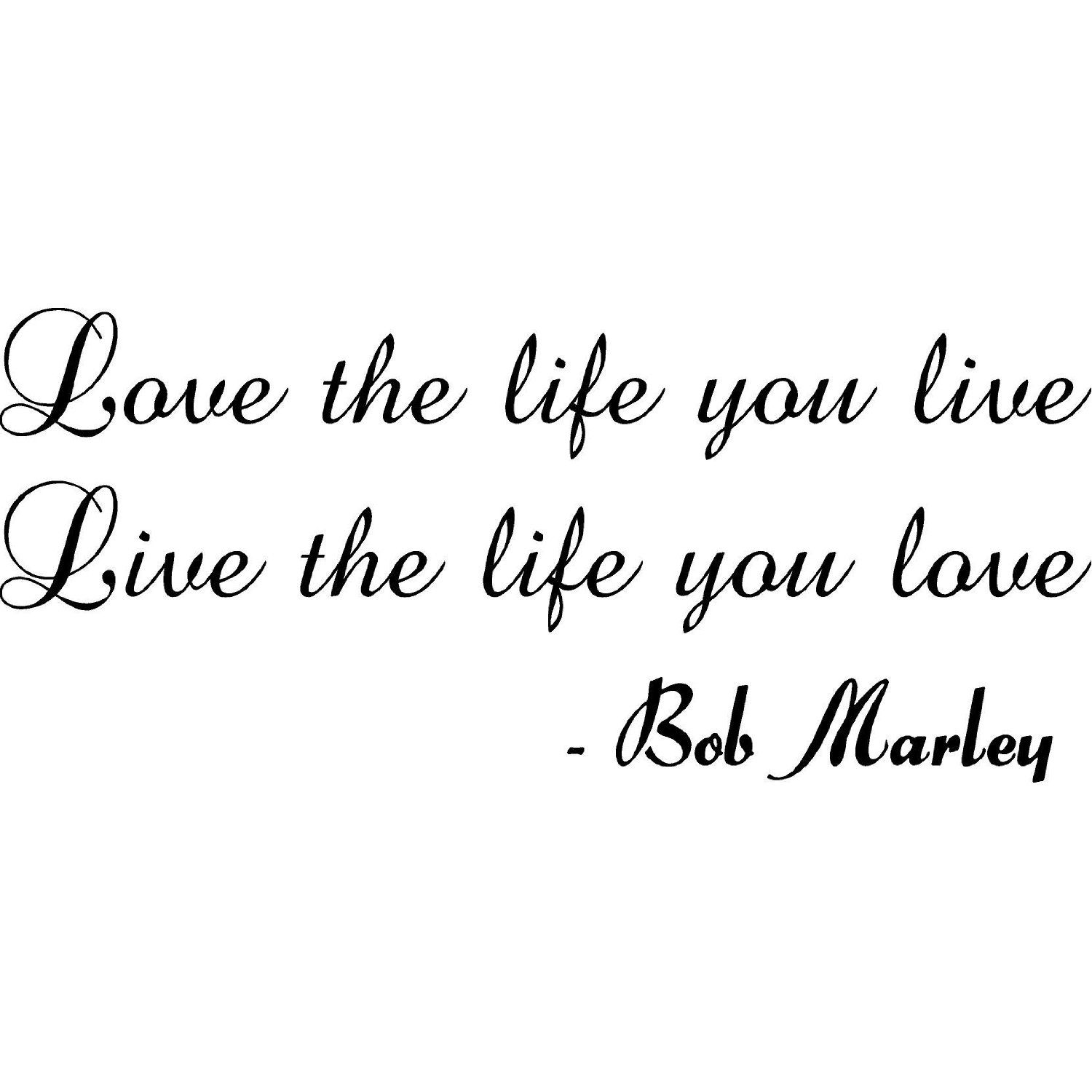 Words To Live By Bob Marley Quotes Home Quotes And Sayings Bob Marley