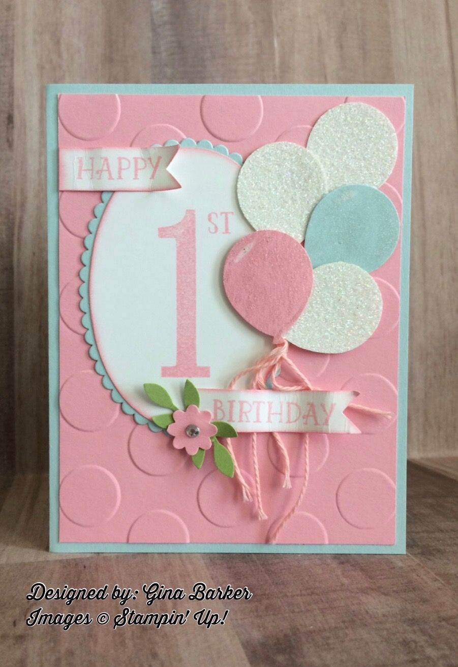 Stampin Up Birthday Card Number Of Years Stamps And Die Balloon Punch First Birthday Cards Girl Birthday Cards Birthday Cards