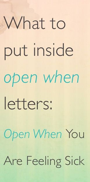 What To Put Inside Open When Letters. Open When You'Re Feeling