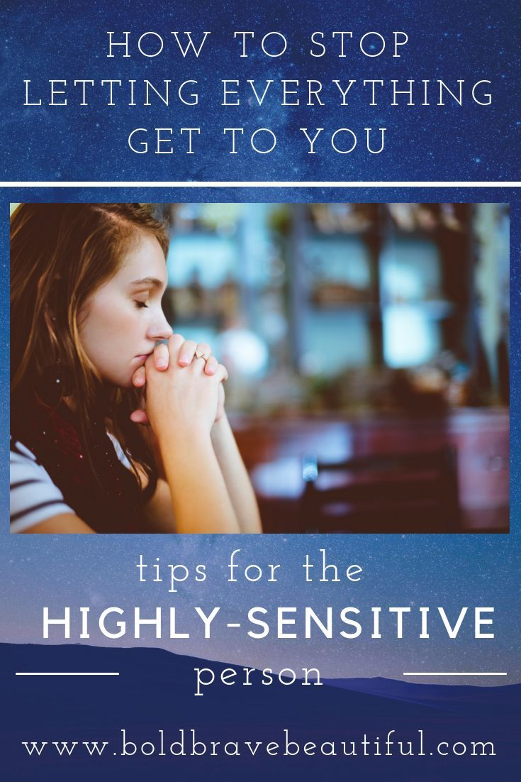 How to thrive as a highlysensitive person highly