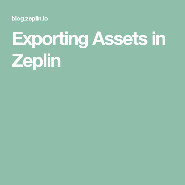 Exporting Assets In Zeplin With Images Asset Mango Blog