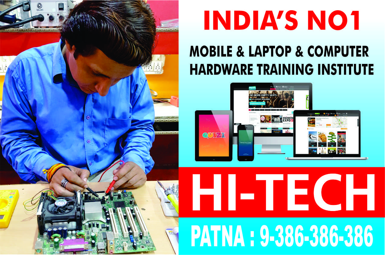 Hi Tech Institute Mobile Repairing Course In Patna, Bihar