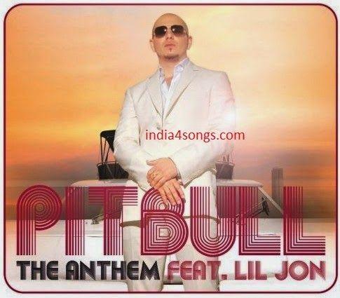 PITBULL FT LIL JON - 124 bpm - THE ANTHEM Mp3 Song Download Free