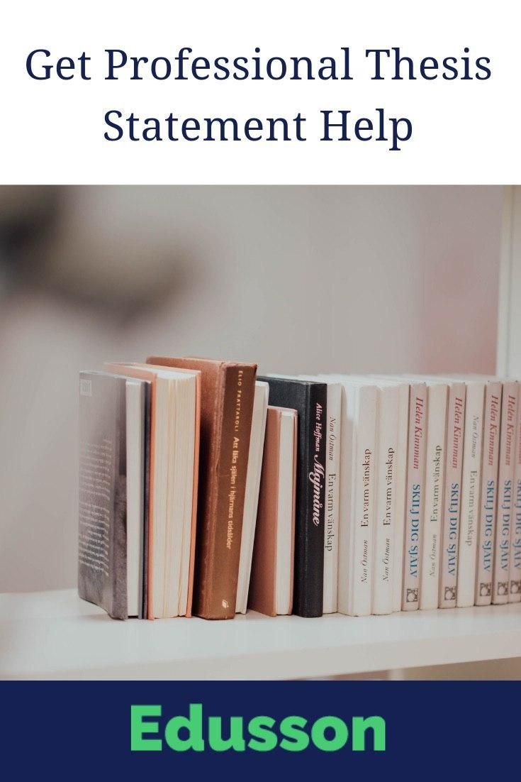 I need help writing a thesis statement