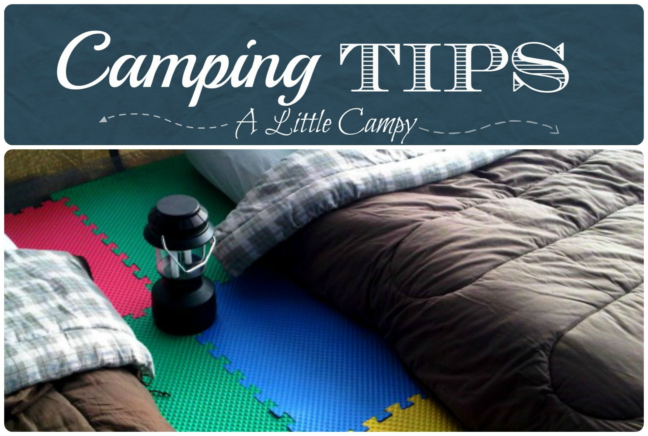 Camping tips from a little campy httpalittlecampy best foam floor tiles for a softer more comfortable tent floor camping 41 camping hacks that are borderlinegenius dailygadgetfo Choice Image