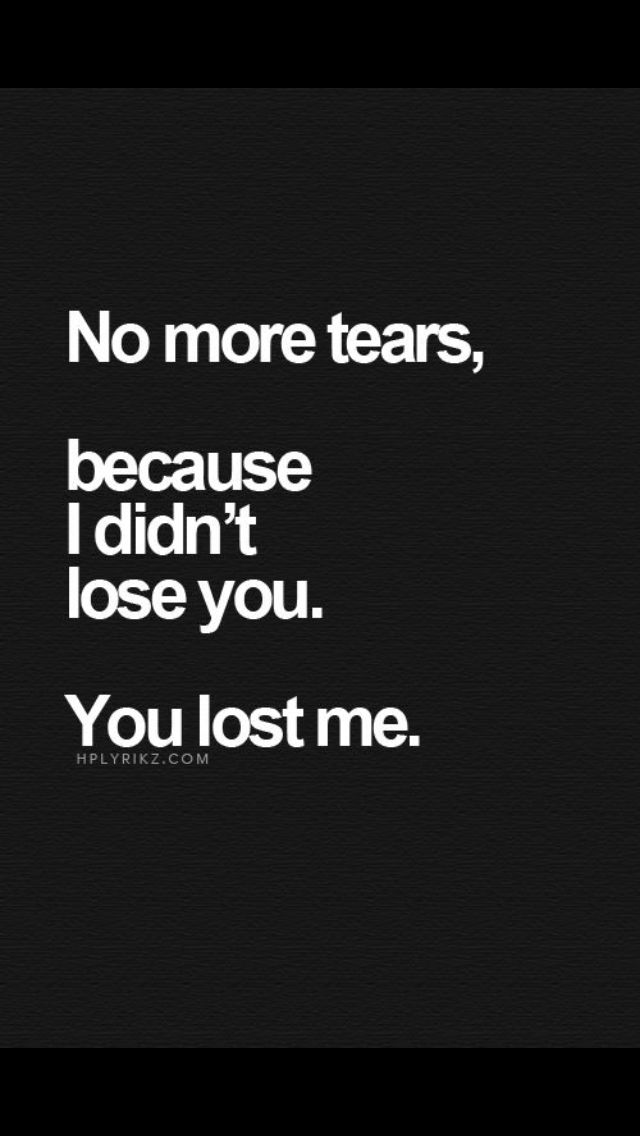 No More Tears Breakup Quotes Life Quotes Quotes