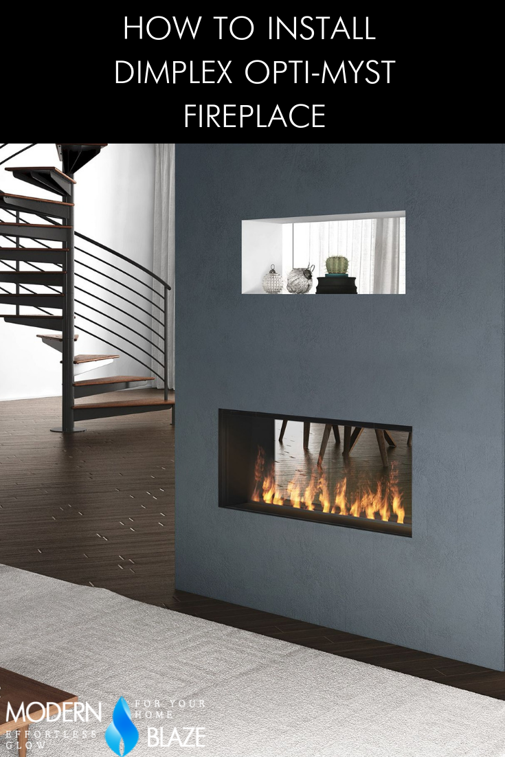 How To Install Dimplex Opti Myst Water Vapor Fireplace Fireplace