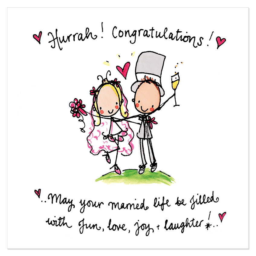 Hurrah! Congratulations! May Your Married Life...