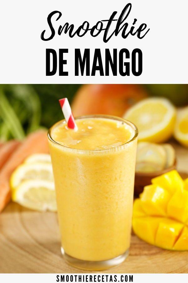 Smoothie De Mango Con Imagenes Batidos De Frutas Smoothies De