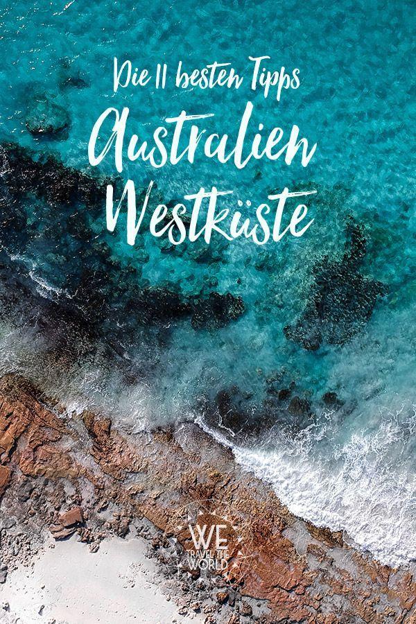 Australien Roadtrip: 11 Dinge, die du an Australiens Westküste gesehen und gemacht haben musst