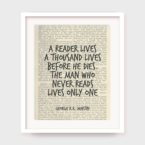 Book Quote Poster George R R Martin Quote A Reader Lives
