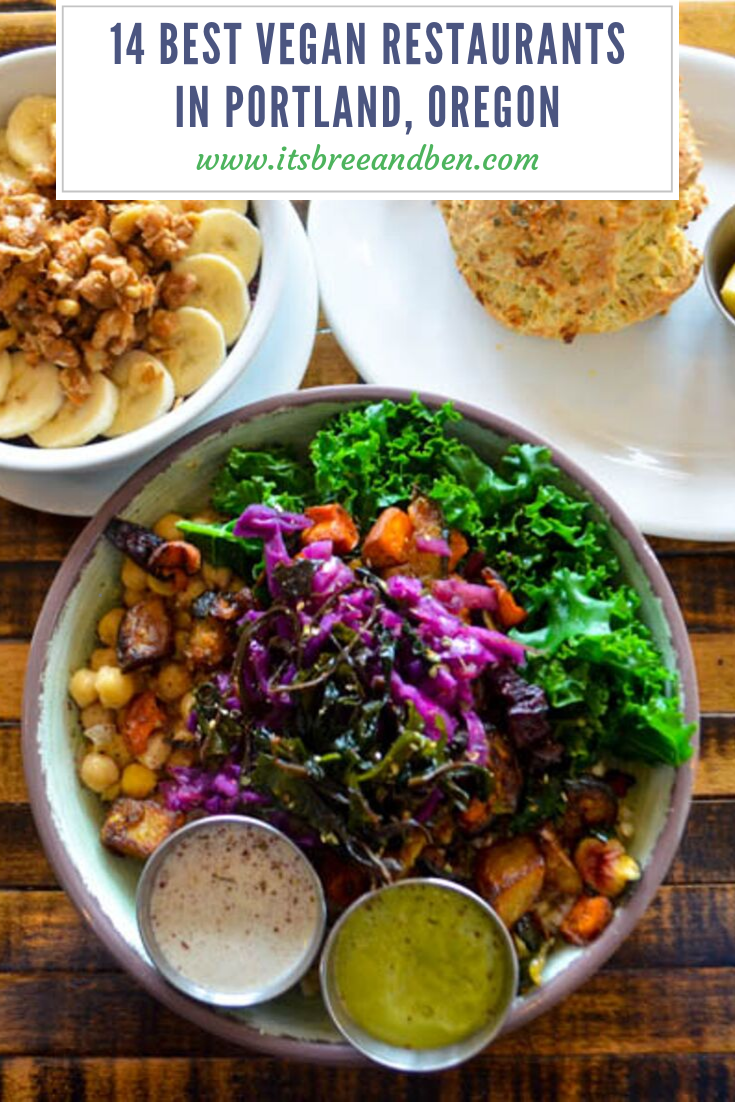 Vegan Food In Portland Oregon Is Accessible Affordable And Still Delectable Unlike In 2020 Best Vegan Restaurants Vegan Restaurants Vegetarian Friendly Restaurants