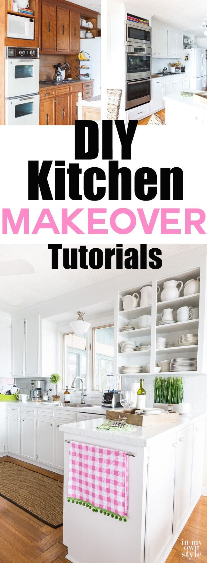 DIY Kitchen Makeover On A Budget Tutorials And Tips To Help You Transform  Your Kitchen.