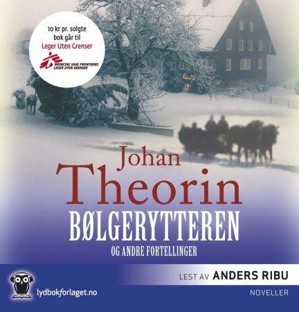 """Johan Theorin - """"Bølgerytteren og andre fortellinger"""" (audio edition, read by Anders Ribu)"""