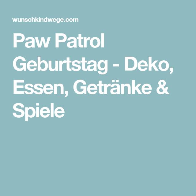 Paw Patrol Geburtstag - Deko, Essen, Getränke & Spiele | Geburtstag ...