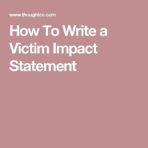 How To Write A Victim Impact Statement Impact Quotes Victim Quotes Parenting Quotes Inspirational