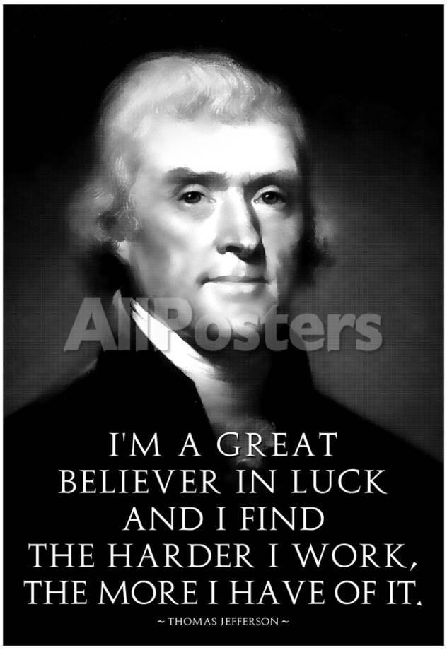 Thomas Jefferson Work Hard People Poster 33 X 48 Cm Quotes
