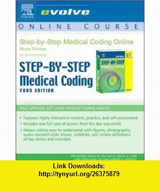 Medical Coding Online Home To Accompany Step By Step Medical