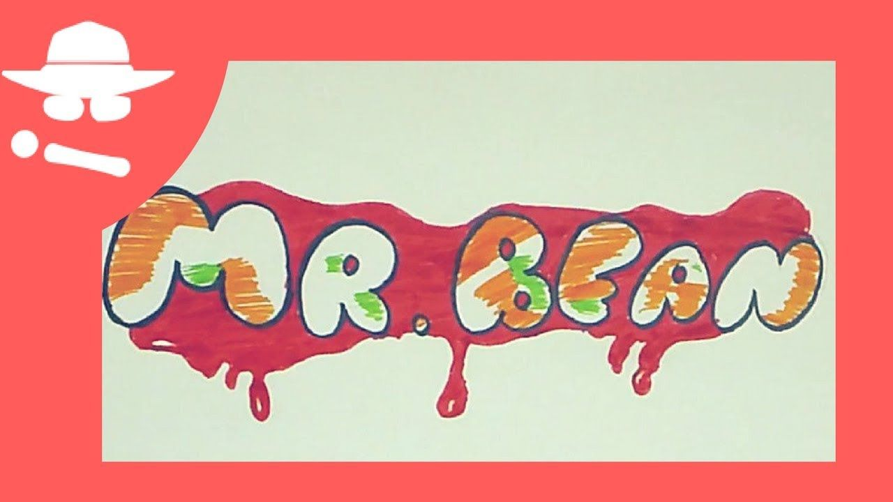 How To Write Mr Bean In Graffiti Letter Style L Draw Bubble Letter