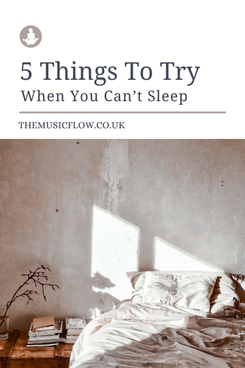 5 Things To Try When You Can't Sleep in 2020 When you