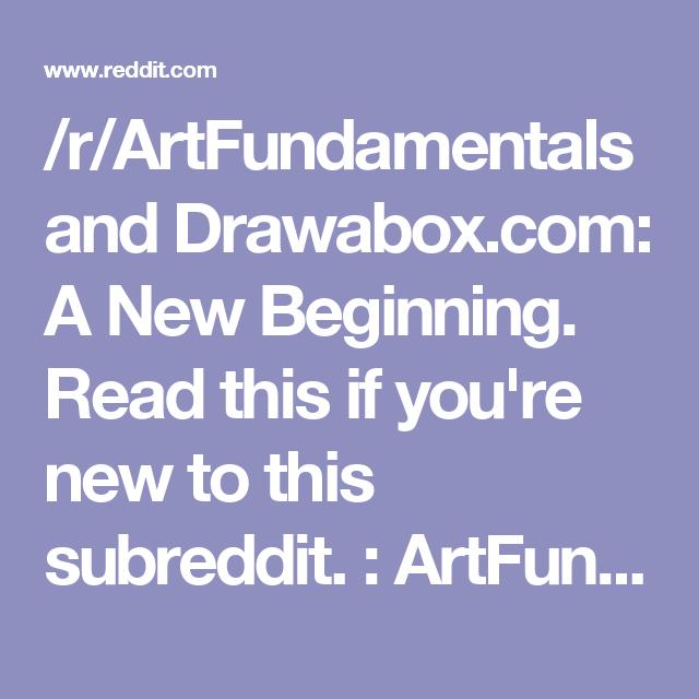 /r/ArtFundamentals and Drawabox.com: A New Beginning. Read this if you're new to this subreddit. : ArtFundamentals