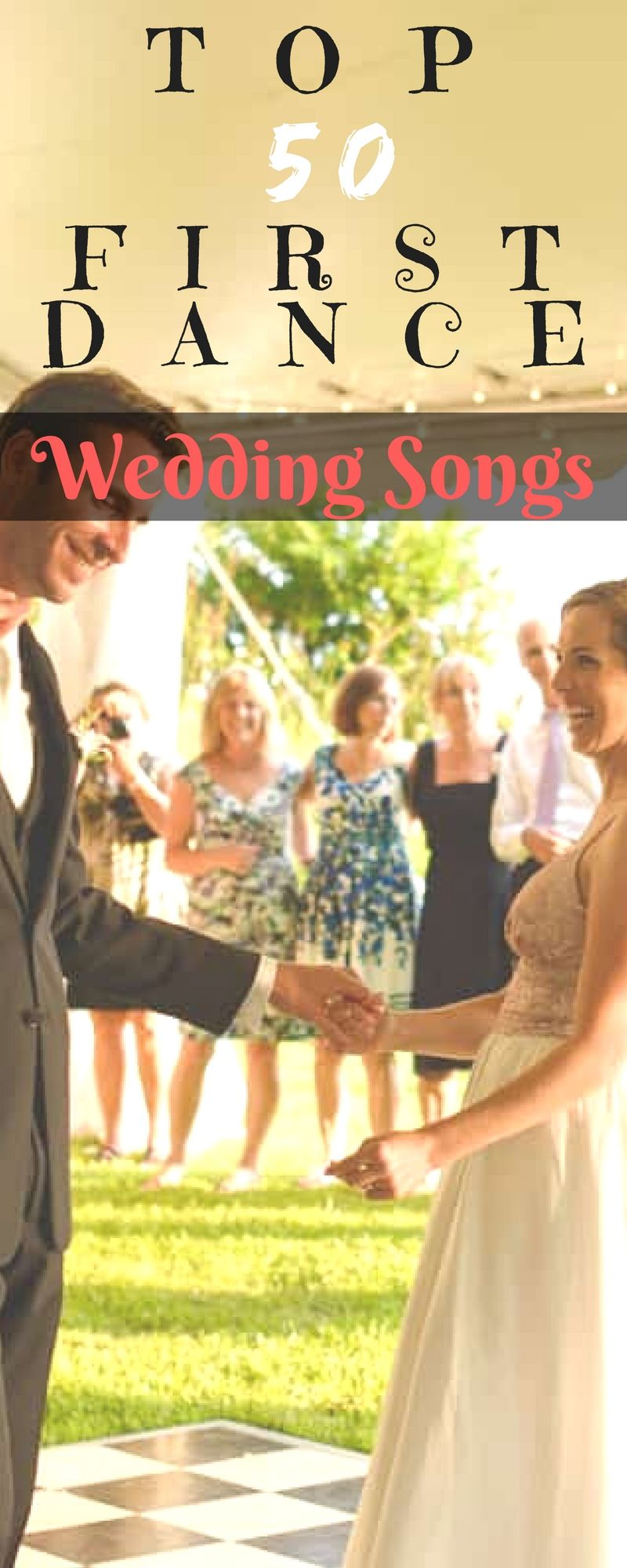 Top 50 First Dance Wedding Songs Nontraditional