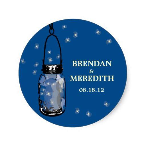 Mason Jars with fireflies Wedding Round Stickers