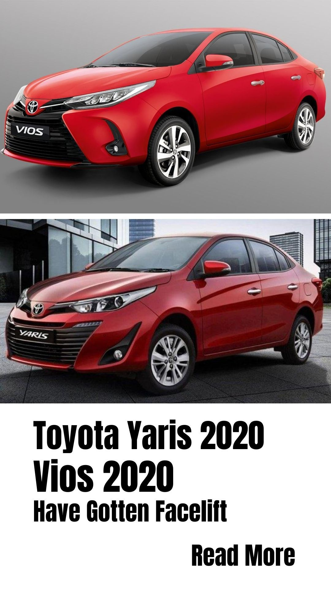 Toyota Yaris 2020 And Vios 2020 Have Gotten Facelift In 2020 Yaris Toyota Facelift