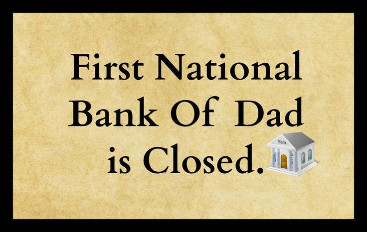Sign Plaque Bank Of Dad is Closed Funny quote wall art home decor ...
