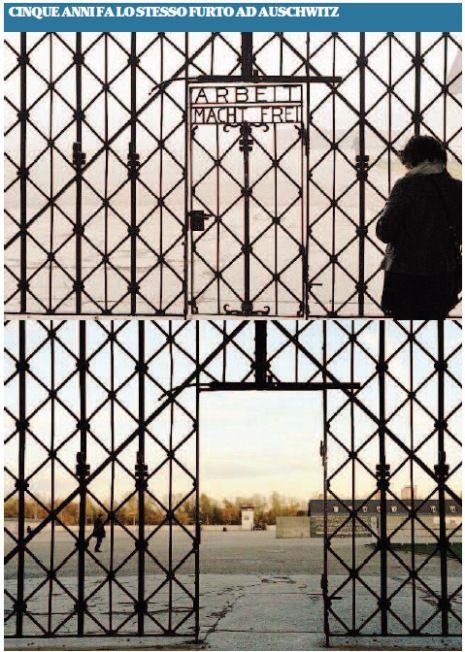 Informazione Contro!: Nuovo oltraggio all'Olocausto rubata l'insegna di ...