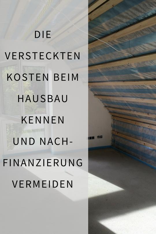 Haus Bauen Und Die Kosten Beim Hausbau Finanzierung In 2018