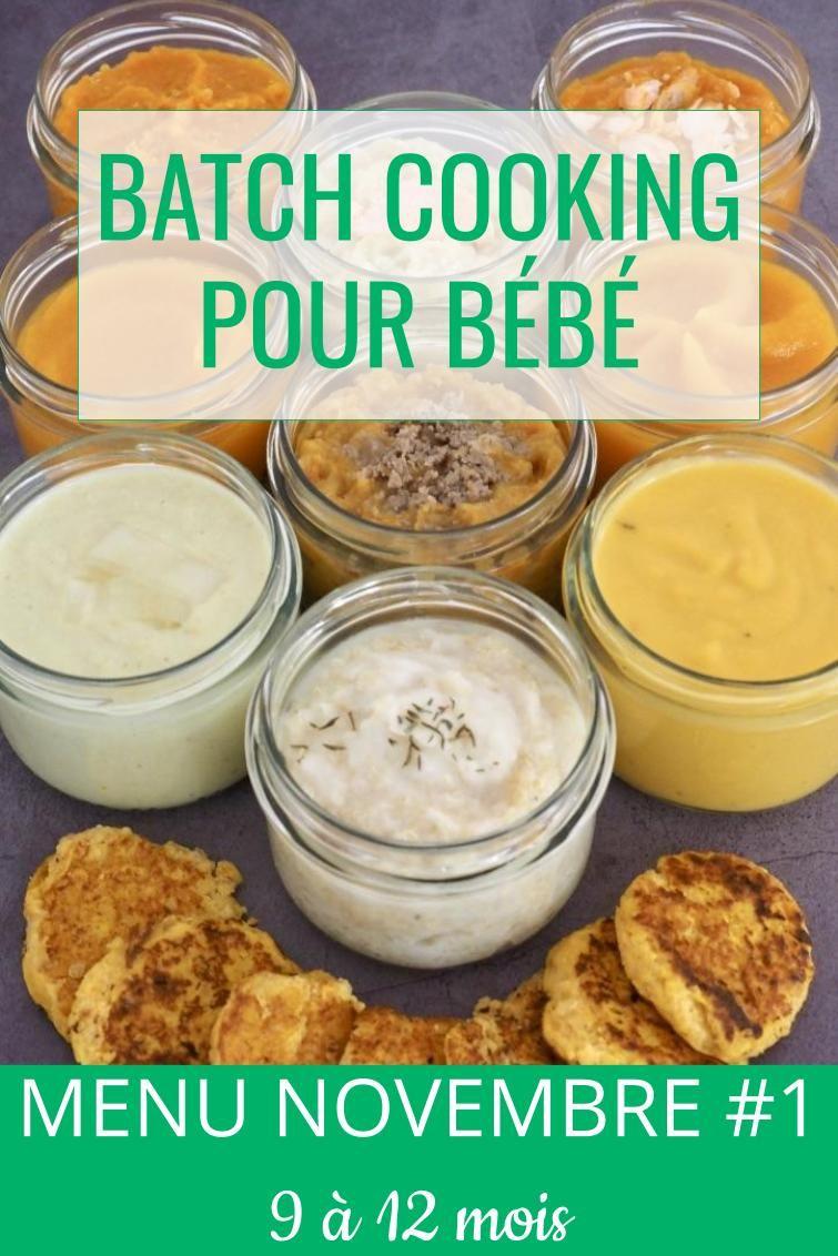 Batch cooking Novembre #1 (9 à 12 mois) #recettenovembre