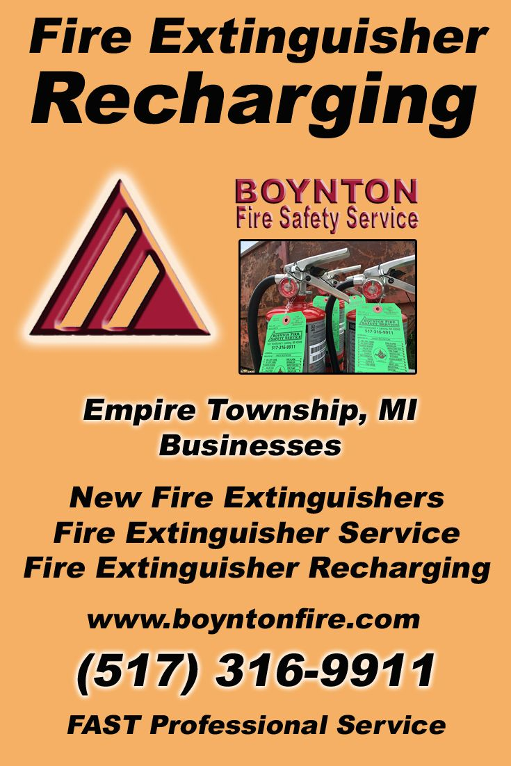 Fire Extinguisher Recharging Empire Township, MI (517)  316-9911) Call the Experts at Boynton Fire Safety Service.. We are the complete source for Fire Extinguisher Service for Local Michigan Businesses We would love to hear from you.. Call us Today!