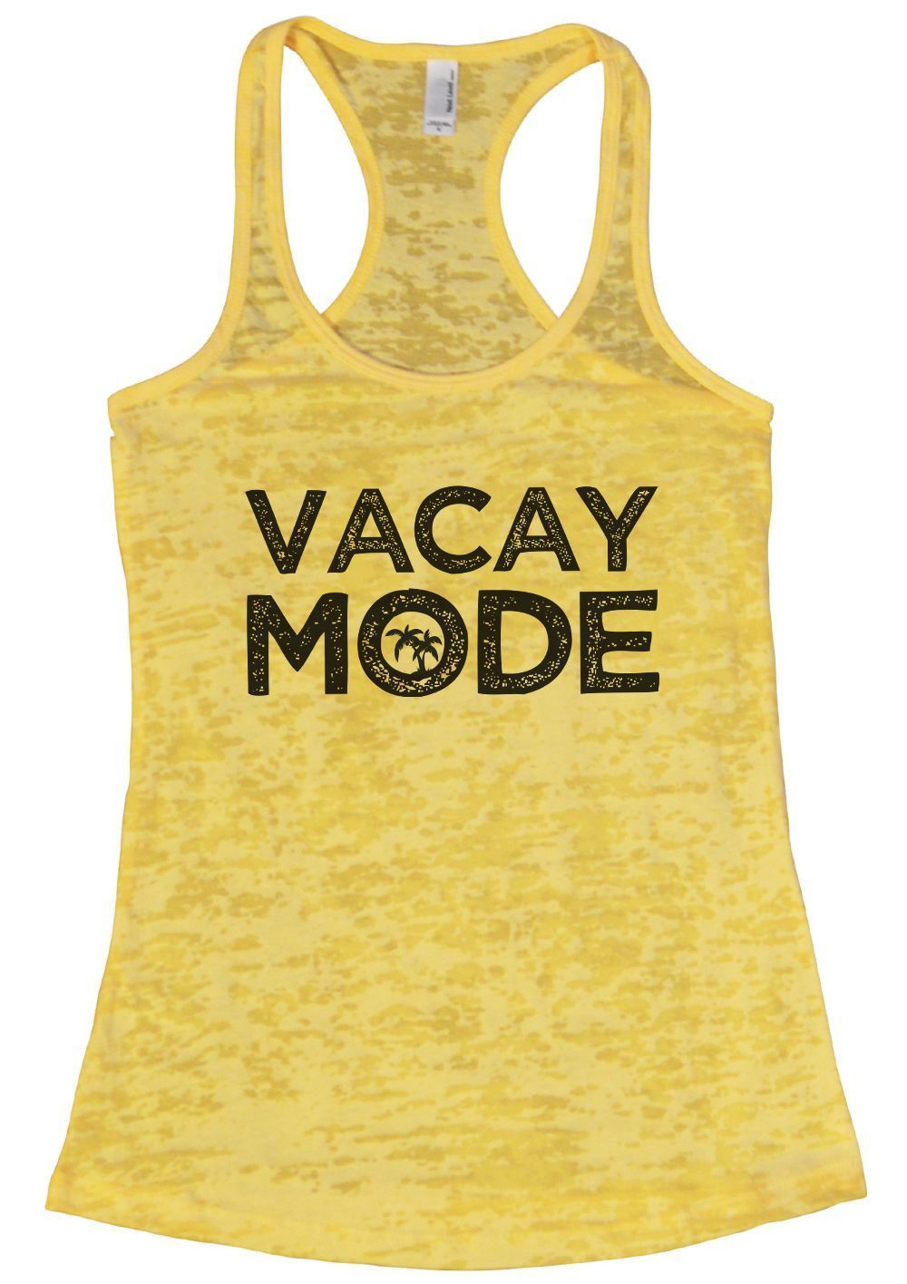 VACAY MODE Burnout Tank Top By Funny Threadz